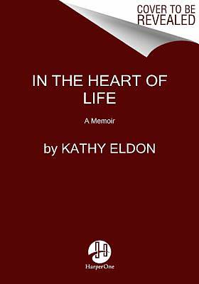 In the Heart of Life