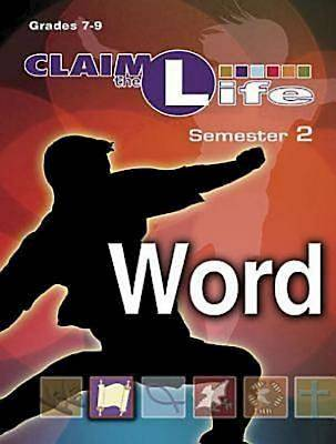 Claim the Life - Word Semester 2 Leader