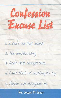 Confession Excuse List