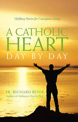 A Catholic Heart Day by Day