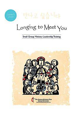 Longing to Meet You Leaders Guide