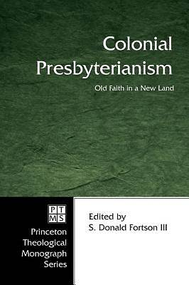 Colonial Presbyterianism [ePub Ebook]