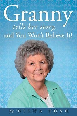 Granny Tells Her Story, and You Wont Believe It!