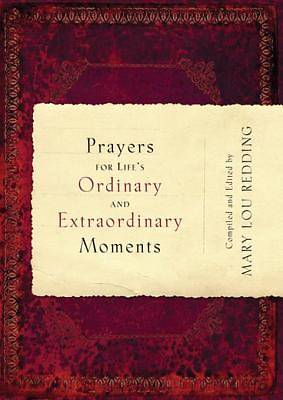 Prayers for Lifes Ordinary and Extraordinary Moments [ePub Ebook]