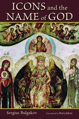 Icons; And, the Name of God