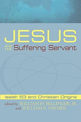 Jesus and the Suffering Servant