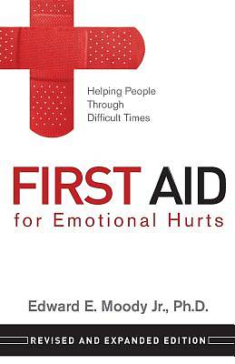 First Aid for Emotional Hurts