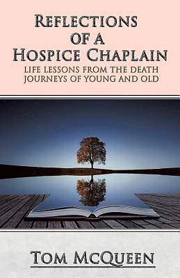 Reflections of a Hospice Chaplain