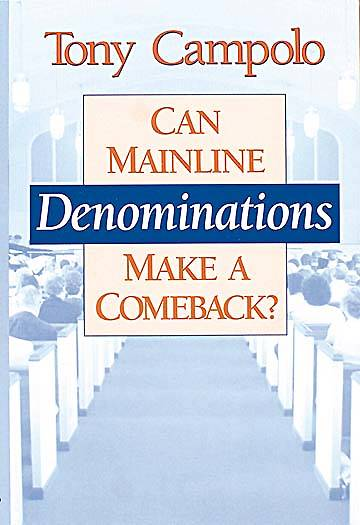 Can Mainline Denominations Make a Comeback?
