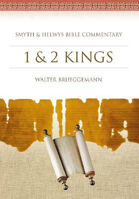 Smyth & Helwys Bible Commentary - 1 & 2 Kings