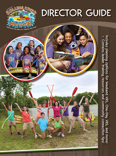 Vacation Bible School (VBS) 2018 Rolling River Rampage Director Guide