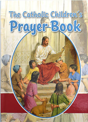 The Catholic Childrens Prayer Book