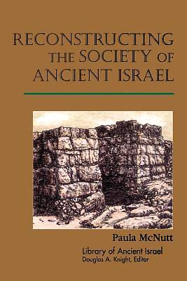 Reconstructing Society Ancient Israel