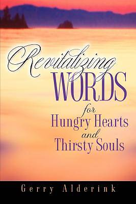 Revitalizing Words for Hungry Hearts