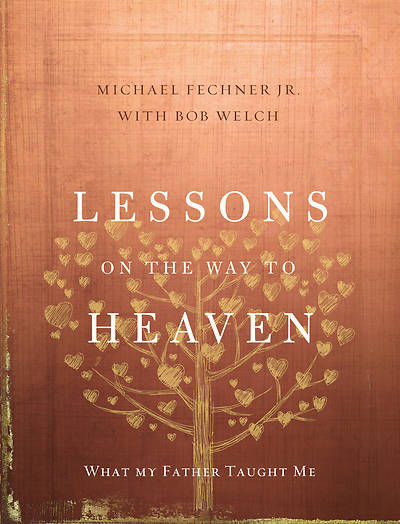 Lessons on the Way to Heaven
