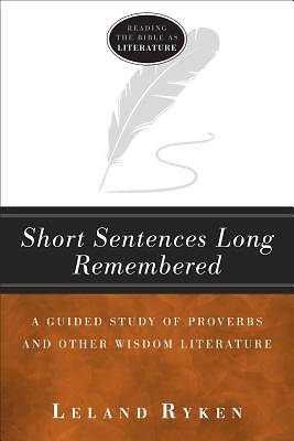 Short Sentences Long Remembered