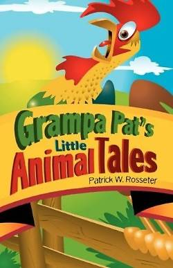 Grampa Pats Little Animal Tales