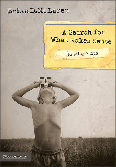 Finding Faith - A Search for What Makes Sense