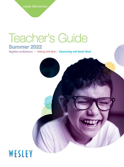 Wesley Upper Elementary Teachers Guide Summer 2015