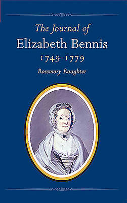 The Journal of Elizabeth Bennis 1749-1779