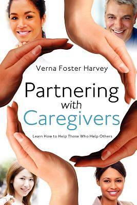 Partnering with Caregivers