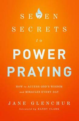 7 Secrets to Power Praying [ePub Ebook]