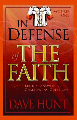 In Defense of the Faith Volume One