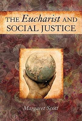 The Eucharist and Social Justice
