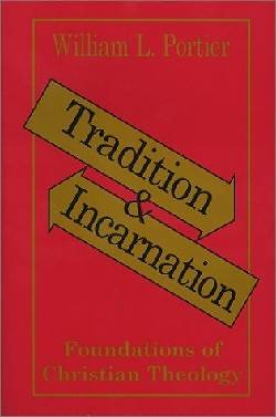 Tradition and Incarnation