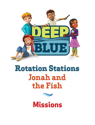 Deep Blue Rotation Station: Jonah and the Fish - Missions Station Download