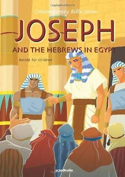 Joseph and the Hebrews in Egypt, Retold