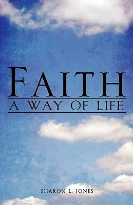 Faith - A Way of Life