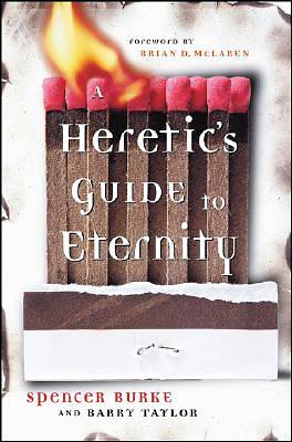A Heretics Guide to Eternity
