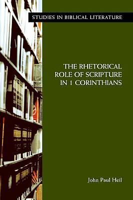 The Rhetorical Role of Scripture in 1 Corinthians