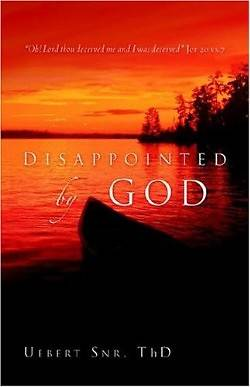 Disappointed by God