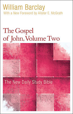 The Gospel of John, Vol. 2 (Ndsb)