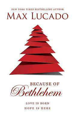 Because of Bethlehem - Audio Book Library Edition
