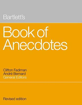 Bartletts Book of Anecdotes