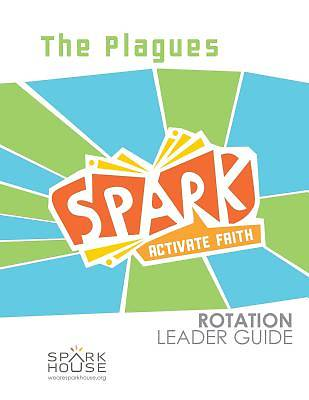 Spark Rotation The Plagues Leader Guide