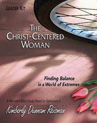 The Christ-Centered Woman - Womens Bible Study Leader Kit