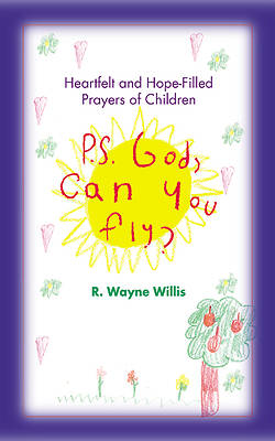 P.S. God, Can You Fly?
