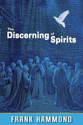 The Discerning of Spirits
