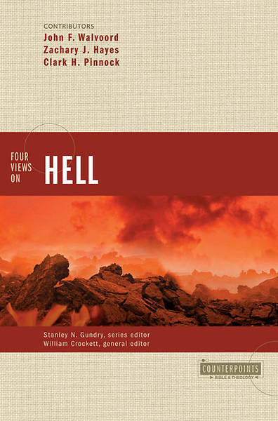 four views of hell Hell is a place of eternal, conscious torment, writes boyce college professor denny burk in his chapter in the newest installment of zondervan's four views series, four views on hell four views on hell, published in 2016, presents four evangelical views on the doctrine of hell while the.