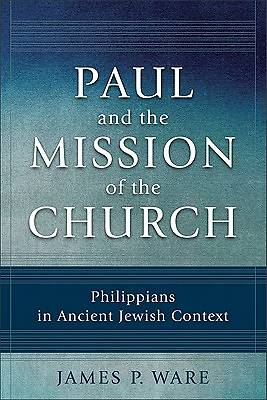 Paul and the Mission of the Church