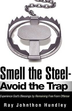 Smell the Steel - Avoid the Trap