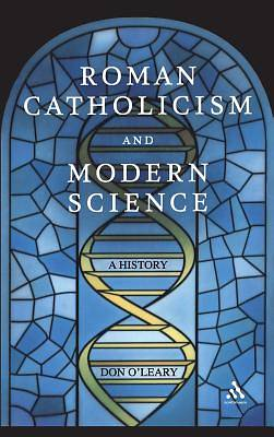 Roman Catholicism and Modern Science