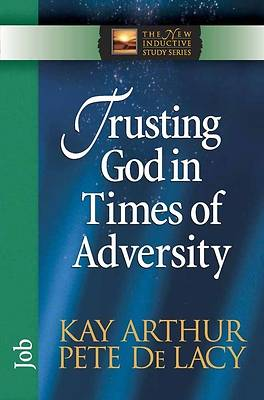 Trusting God in Times of Adversity