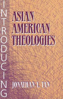 Introducing Asian American Theologies