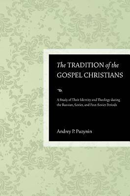 The Tradition of the Gospel Christians