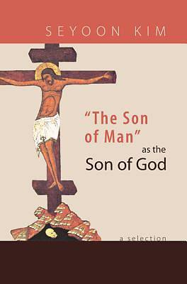 The Son of Man as the Son of God